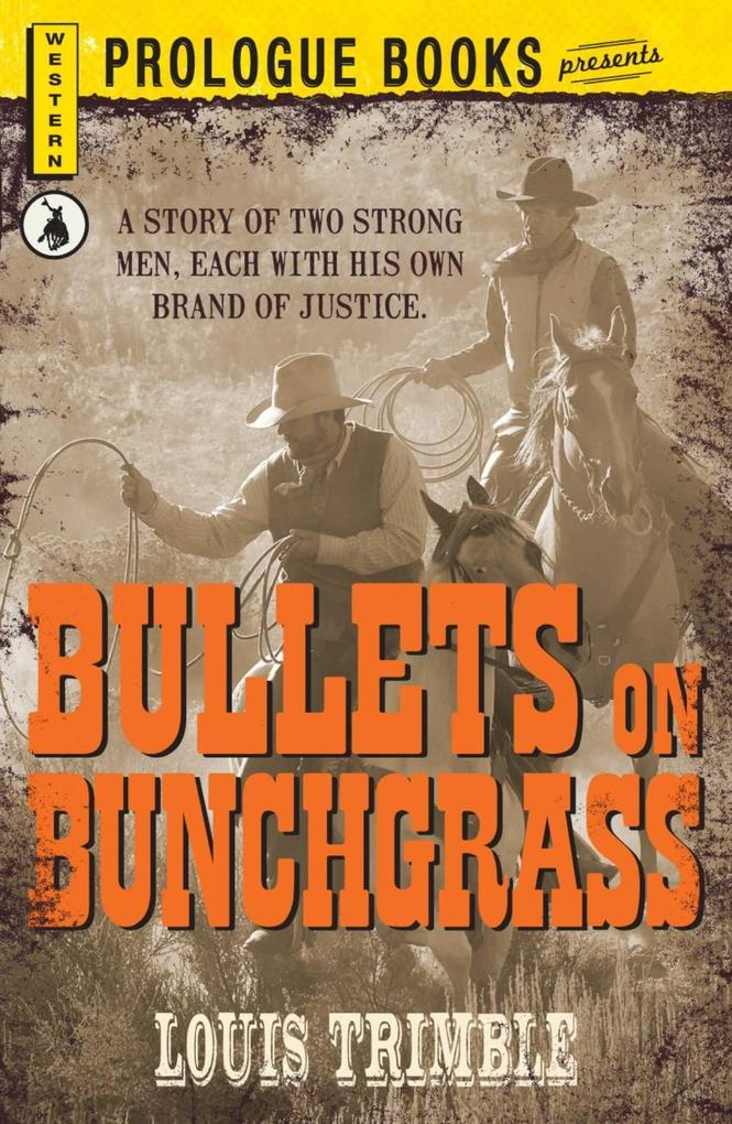 Bullets on Bunchgrass.pdf