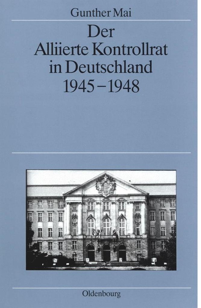 Der Alliierte Kontrollrat in Deutschland 1945-1948.pdf