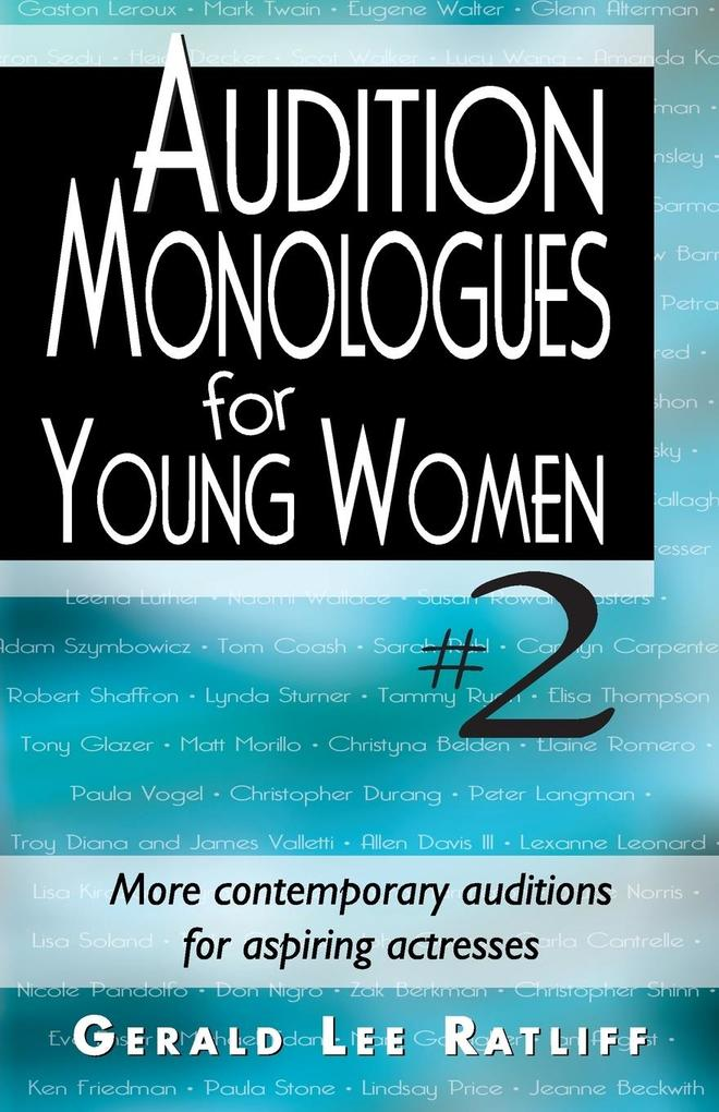 Audition Monologues for Young Women #2: More Contemporary Auditions for Aspiring Actresses.pdf