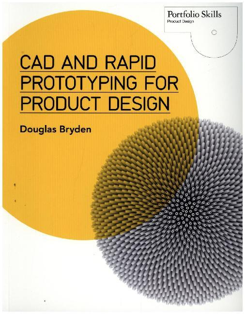 CAD and Rapid Prototyping for Product Design als Buch (kartoniert)