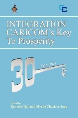 Integration: Caricom's Key to Prosperity als Taschenbuch