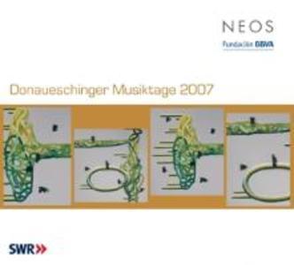 Donaueschinger Musiktage 2007 als CD