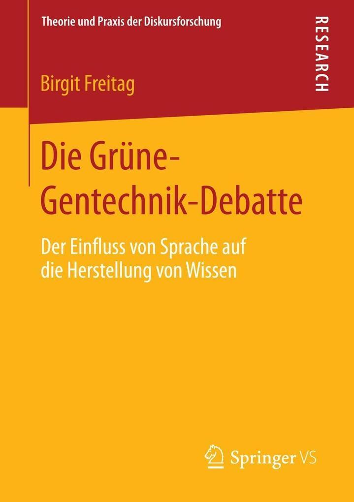 Die Grüne-Gentechnik-Debatte.pdf