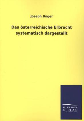 Das österreichische Erbrecht systematisch dargestellt.pdf
