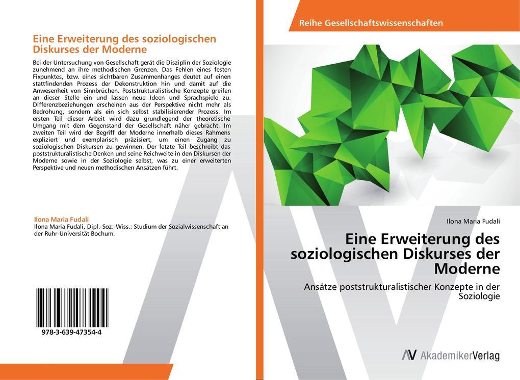 Eine Erweiterung des soziologischen Diskurses der Moderne als Buch (kartoniert)
