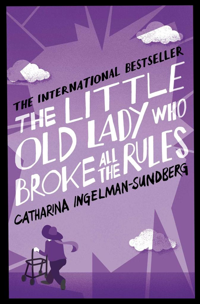 The Little Old Lady Who Broke All the Rules als Taschenbuch