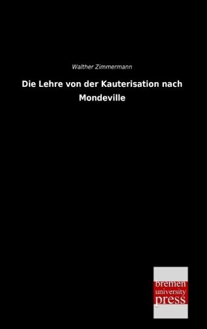 Die Lehre von der Kauterisation nach Mondeville als Buch (kartoniert)