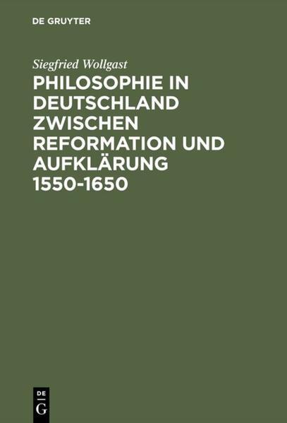Philosophie in Deutschland zwischen Reformation und Aufklärung 1550-1650.pdf