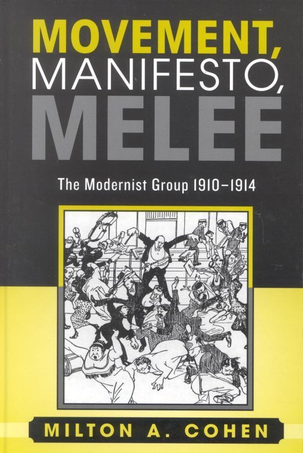 Movement, Manifesto, Melee als eBook epub