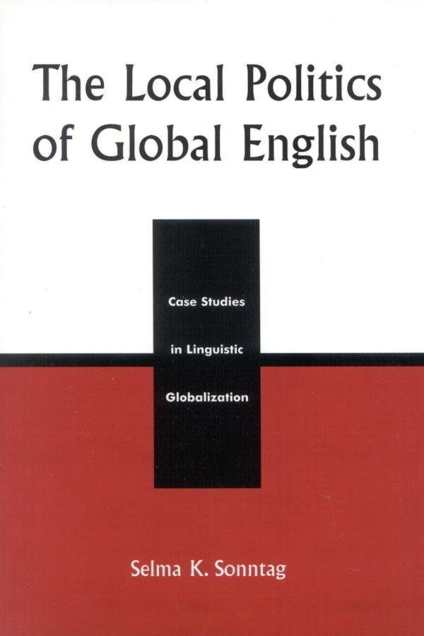 The Local Politics of Global English als eBook epub