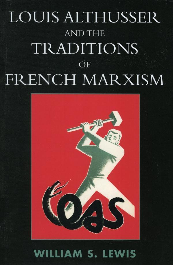 Louis Althusser and the Traditions of French Marxism.pdf