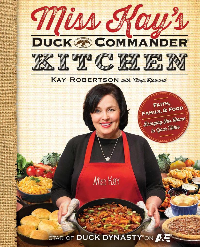 Miss Kay's Duck Commander Kitchen als eBook epub