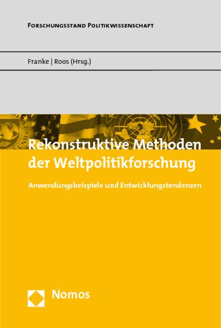 Rekonstruktive Methoden der Weltpolitikforschung als Buch (kartoniert)