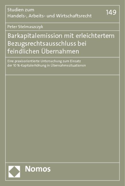 Barkapitalemission mit erleichtertem Bezugsrechtsausschluss bei feindlichen Übernahmen.pdf