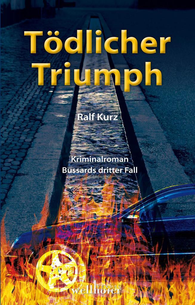 Tödlicher Triumph als Buch (kartoniert)