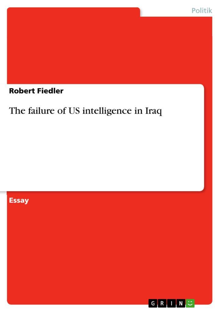 The failure of US intelligence in Iraq.pdf