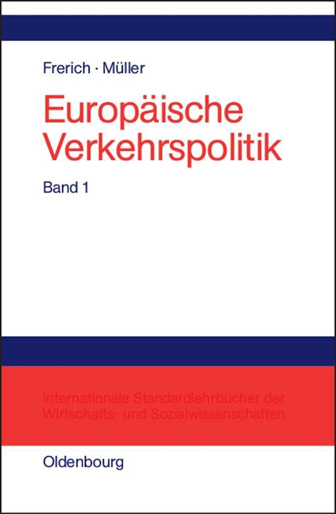 Europäische Verkehrspolitik - Von den Anfängen bis zur Osterweiterung der Europäischen Union als eBook pdf