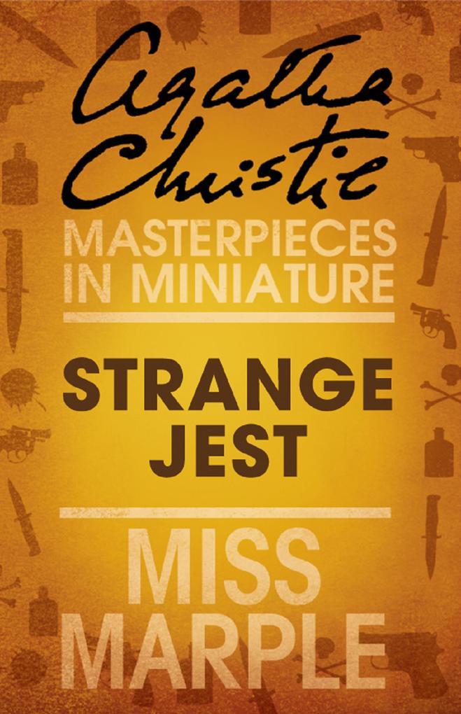 Strange Jest: A Miss Marple Short Story als eBook epub