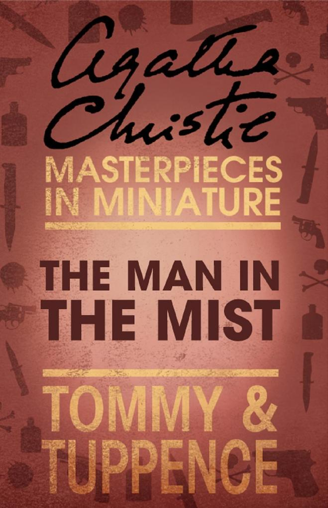 The Man in the Mist: An Agatha Christie Short Story als eBook epub