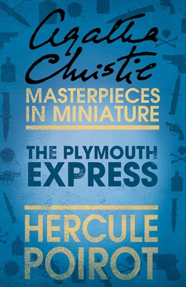The Plymouth Express: A Hercule Poirot Short Story als eBook epub