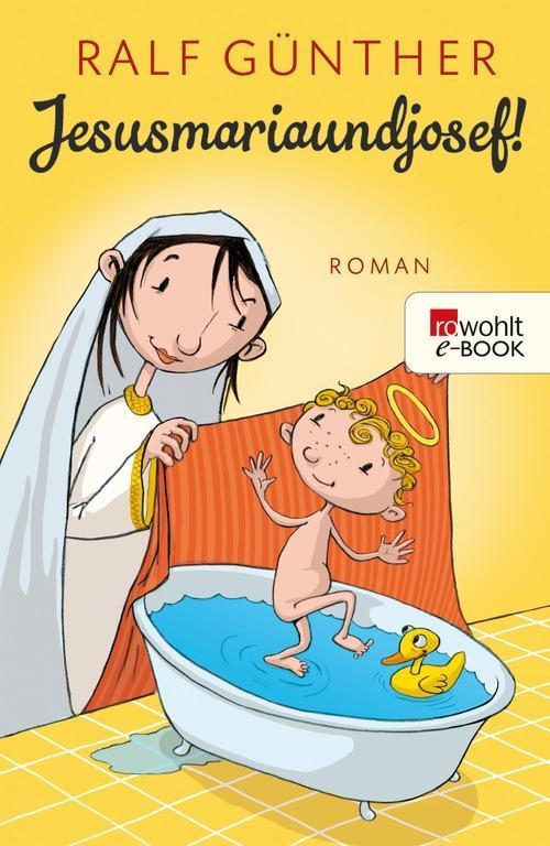 Jesusmariaundjosef! als eBook epub