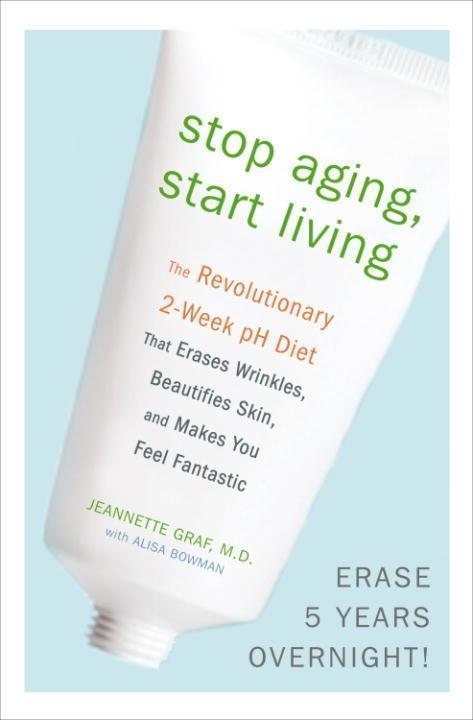 Stop Aging, Start Living als eBook epub