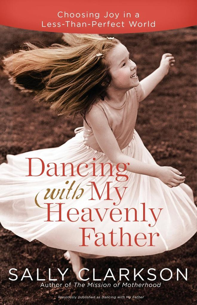 Dancing with My Heavenly Father als eBook epub