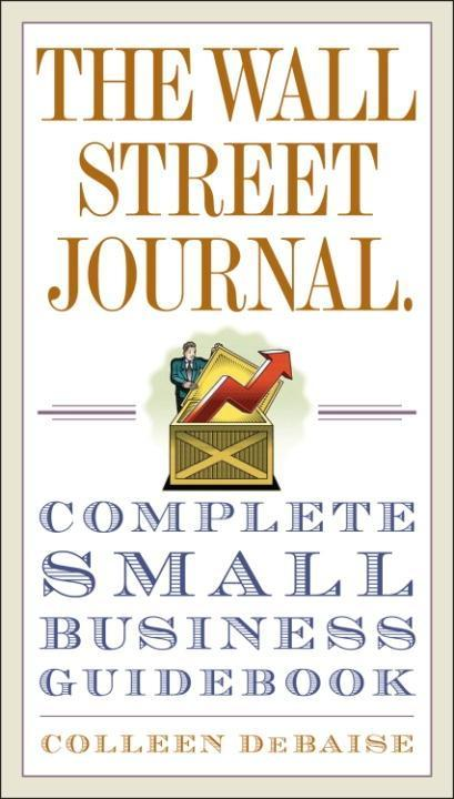 The Wall Street Journal. Complete Small Business Guidebook als eBook epub