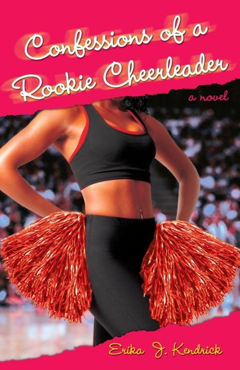 Confessions of a Rookie Cheerleader als eBook epub