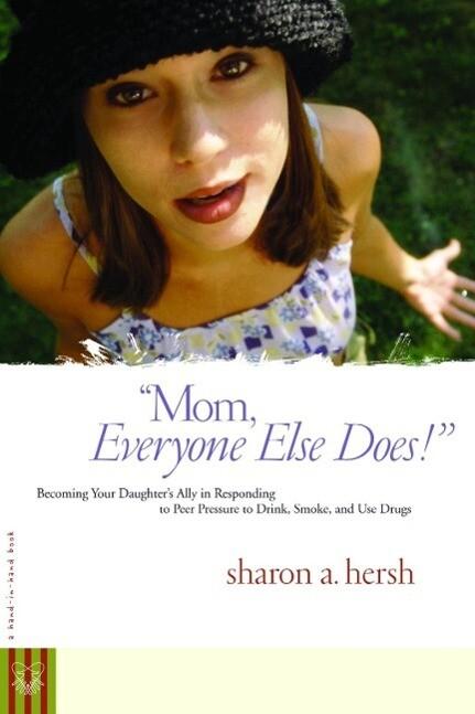 Mom, everyone else does! als eBook epub