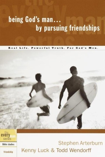 Being God's Man by Pursuing Friendships als eBook epub