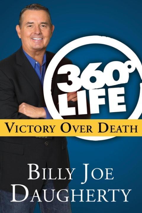 360-Degree Life: Victory Over Death als eBook epub