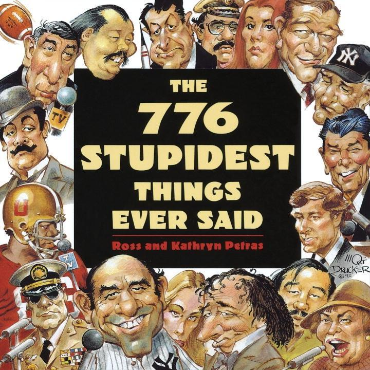 776 Stupidest Things Ever Said.pdf