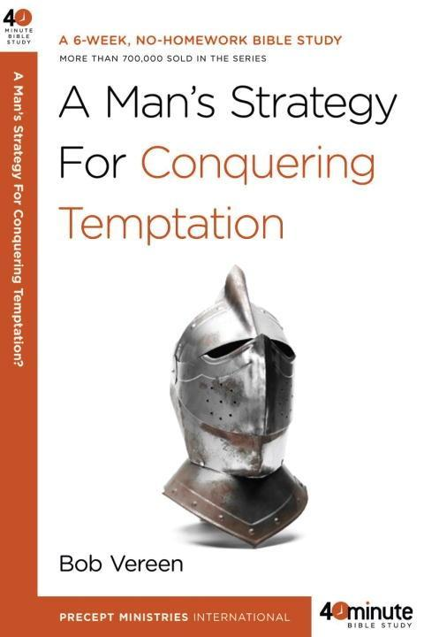 A Mans Strategy for Conquering Temptation.pdf
