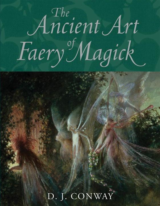 The Ancient Art of Faery Magick.pdf