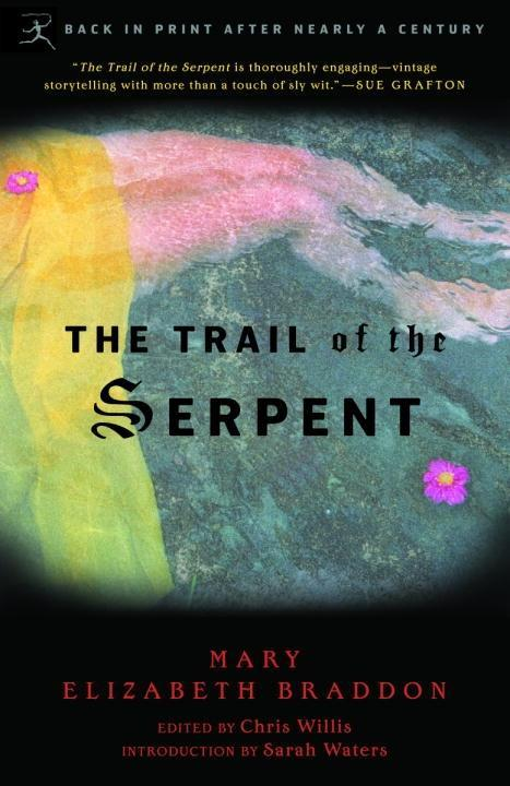 The Trail of the Serpent als eBook epub