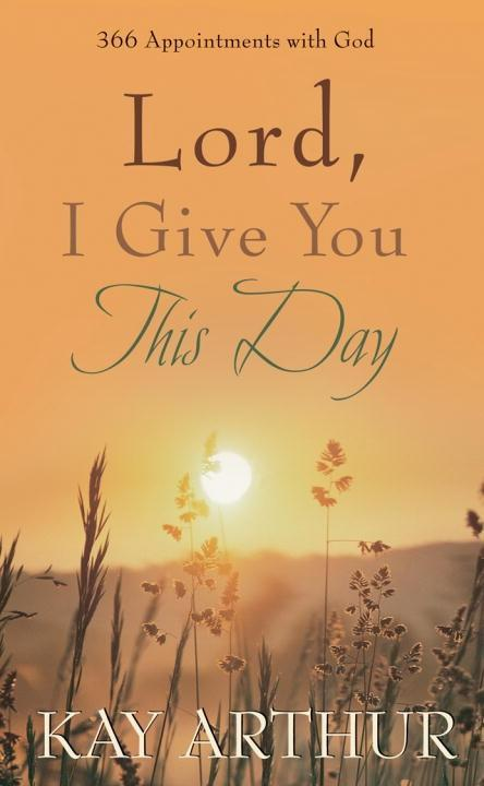 Lord, I Give You This Day als eBook epub