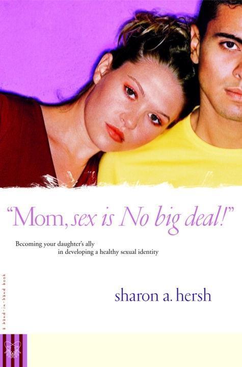 Mom, sex is NO big deal! als eBook epub