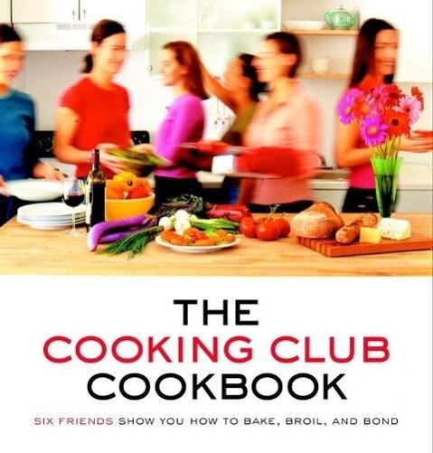 The Cooking Club Cookbook als eBook epub