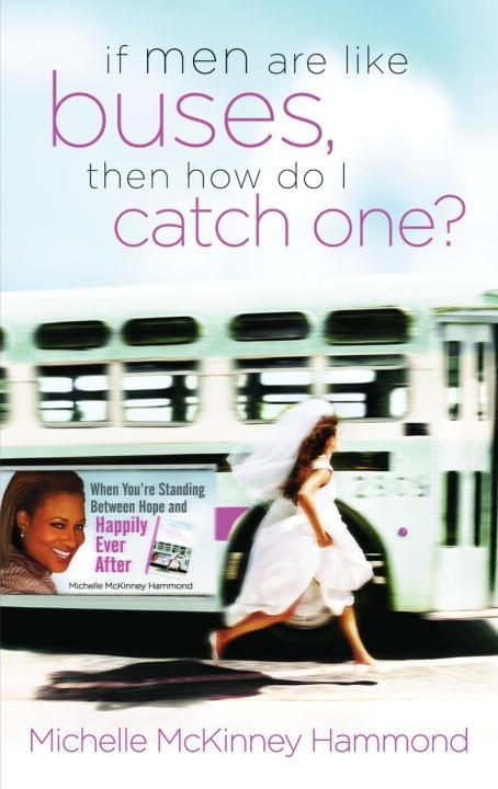 If Men Are Like Buses, Then How Do I Catch One?.pdf