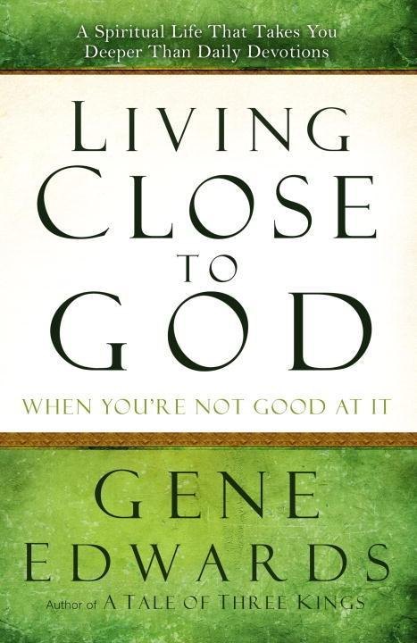 Living Close to God (When Youre Not Good at It).pdf