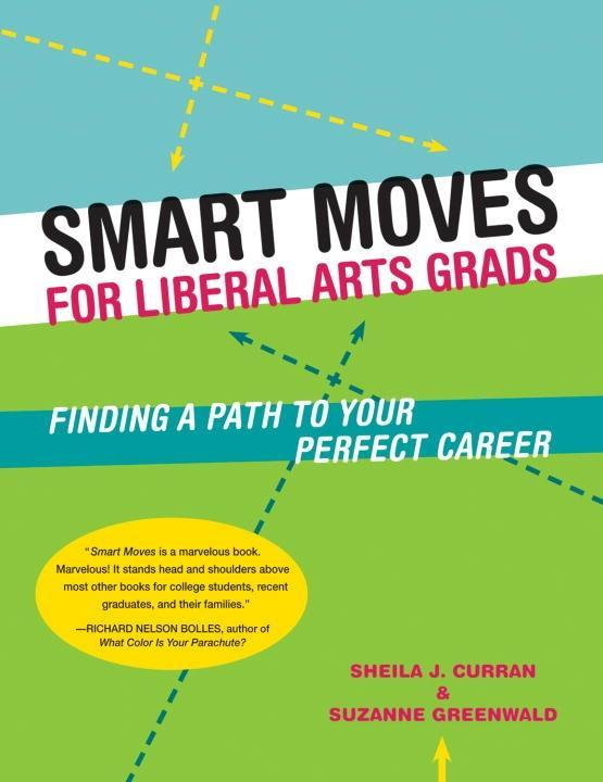 Smart Moves for Liberal Arts Grads als eBook epub