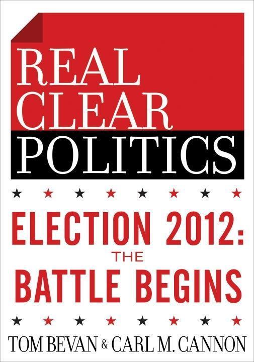 Election 2012: The Battle Begins (The RealClearPolitics Political Download) als eBook epub