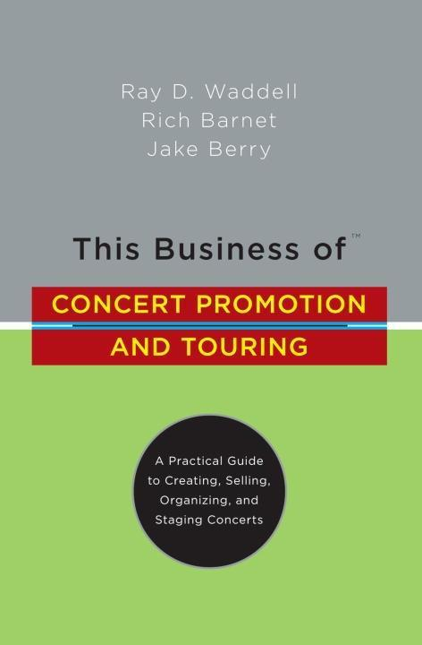 This Business of Concert Promotion and Touring als eBook epub