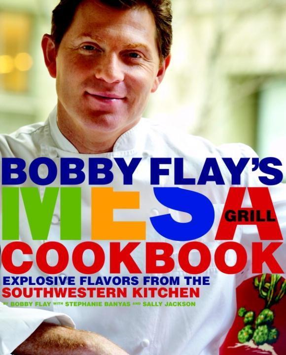 Bobby Flay's Mesa Grill Cookbook als eBook epub