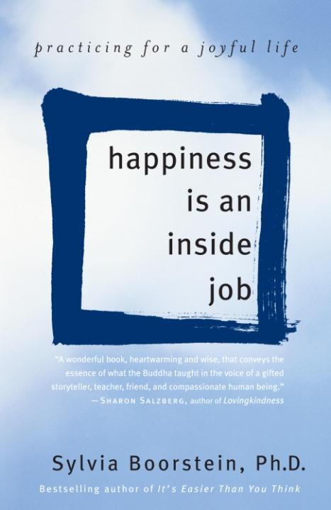 Happiness Is an Inside Job als eBook epub