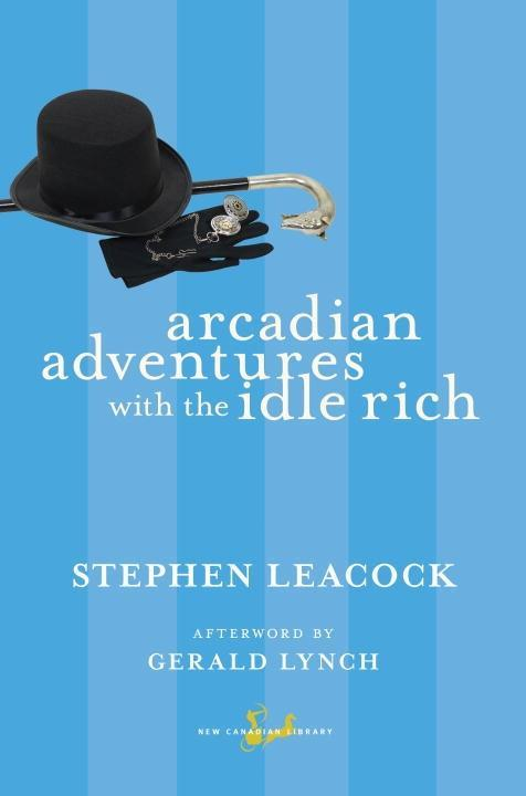 Arcadian Adventures with the Idle Rich als eBook epub