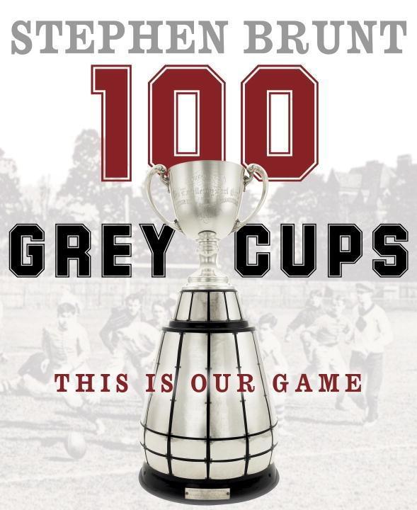 100 Grey Cups als eBook epub