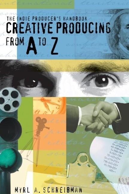 The Indie Producers Handbook als eBook epub