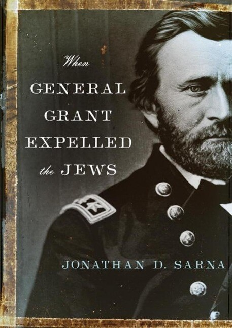 When General Grant Expelled the Jews als eBook epub